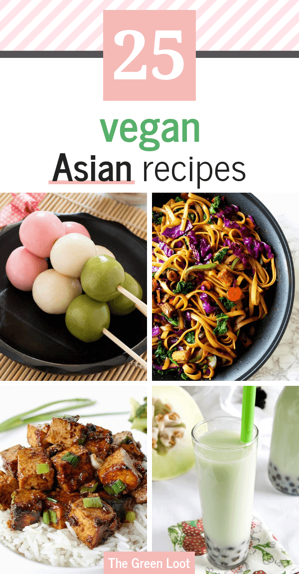 Vegan Asian Recipes you can make at home and enjoy the flavors of Asia! They are easy, healthy and delicious. Ramen, noodles, stir-fies and tofu make wonderful meals for the whole family! | The Green Loot #vegan #veganrecipes #healthyeating #dairyfree