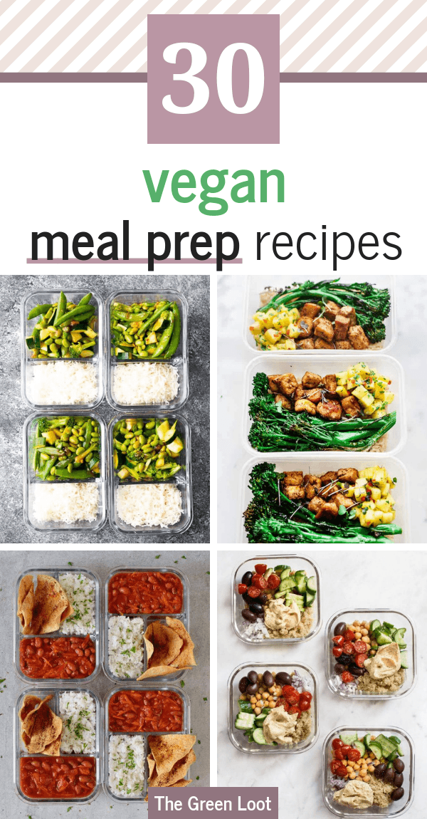 Easy & Quick Vegan Meal Prep Recipes that you can make for the whole week. They are healthy and delicious, yet you don't have to be in kitchen for hours, making them. Win win. Forget delivery and make these yummy meals instead! | the Green Loot #vegan #veganrecipes #healthyrecipes #healthyeating #mealprep