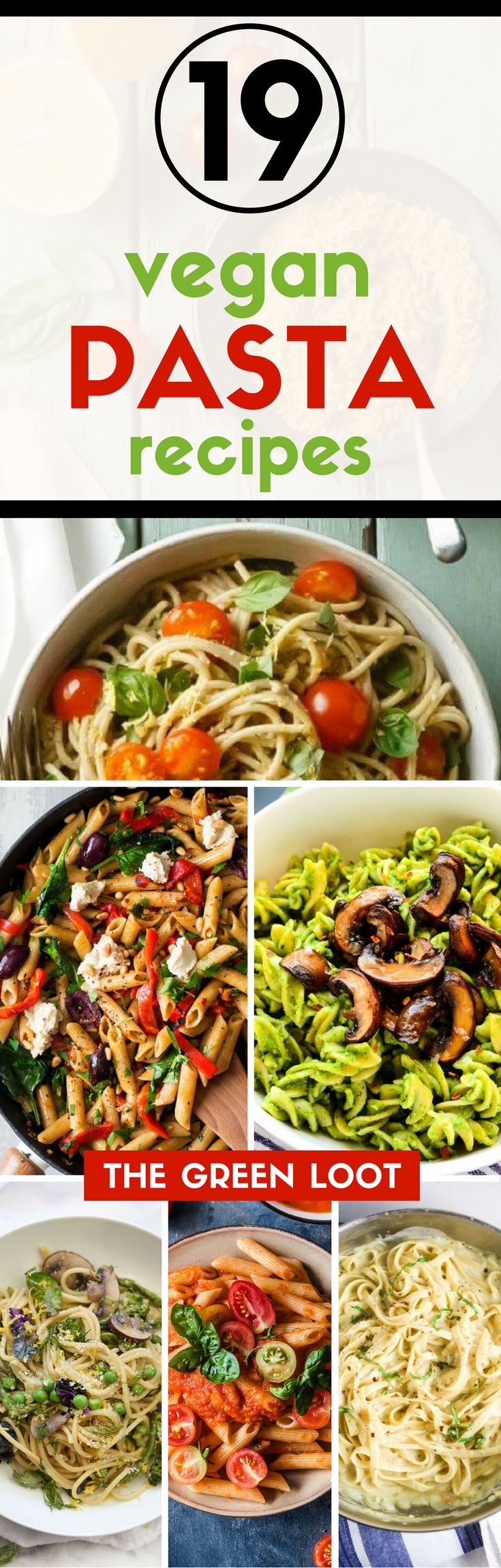 These vegan pasta recipes are full of healthy veggies and are super creamy. From simple one pot to pesto pasta, you'll find your favorite for sure! Enjoy!   The Green Loot #vegan #pasta