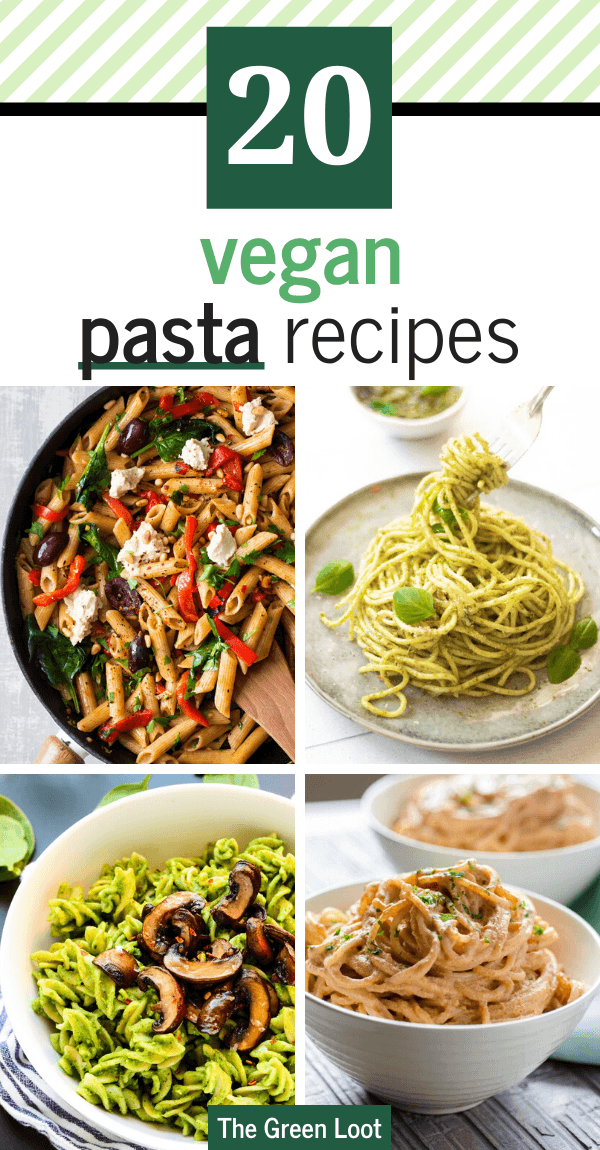 These Vegan Pasta Recipes are not only comforting, but healthy too. From simple one pot to pesto pasta, you'll find your favorite for sure! | The Green Loot #vegan #veganrecipes