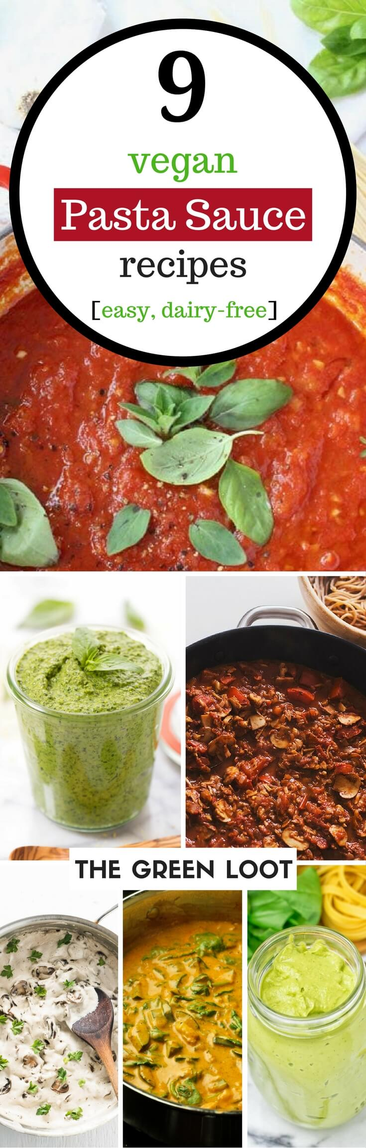 Vegan pasta sauce recipes that are creamy, plant-based, dairy-free and easy to make. Make these sauces with tomatoes or veggies for a healthy pasta.   The Green Loot #vegan #dairyfree