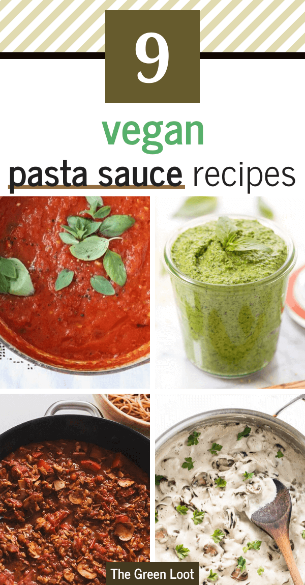 These healthy and plant-based Vegan Pasta Sauce Recipes you can make in 20 minutes or less, when those serious pasta cravings kick in. | The Green Loot #vegan #veganrecipes #plantbased