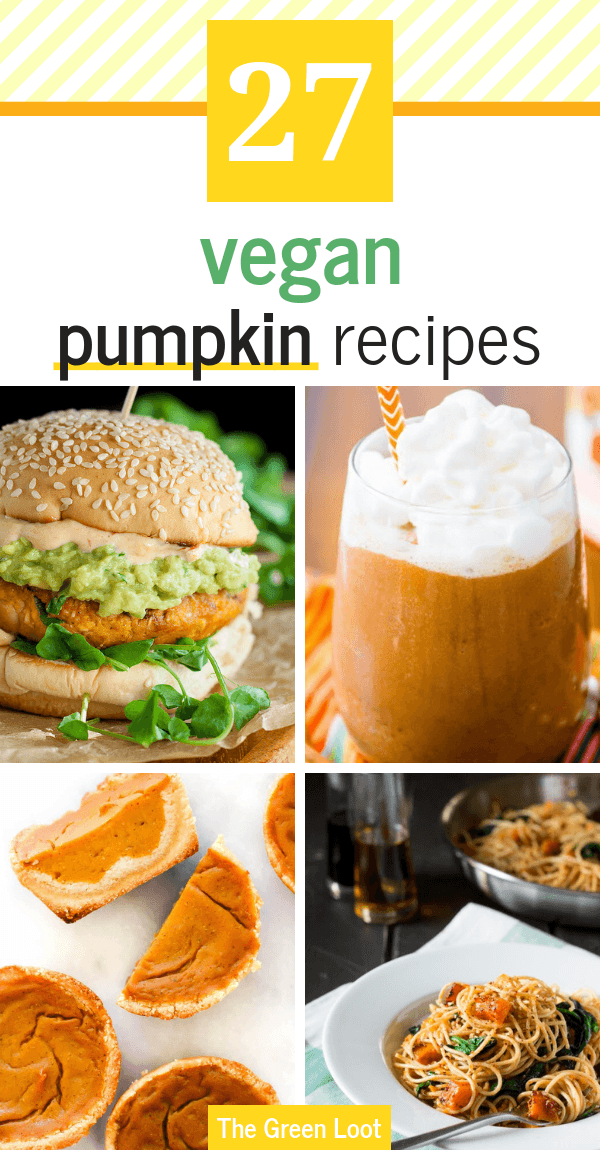 A roundup of easy Vegan Pumpkin Recipes, including dinners, desserts and drinks. These meals are perfect for Thanksgiving as well! | The Green Loot #vegan #veganrecipes #healthyrecipes #pumpkin #pumpkinrecipes
