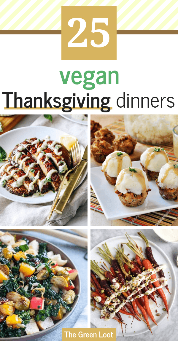 If you are looking for Vegan Thanksgiving Dinner Recipes that are crazy delicious and festive at the same time, I've got you covered! Here are the best main dishes and side dishes that you can imagine. | The Green Loot #vegan #veganrecipes #Thanksgiving