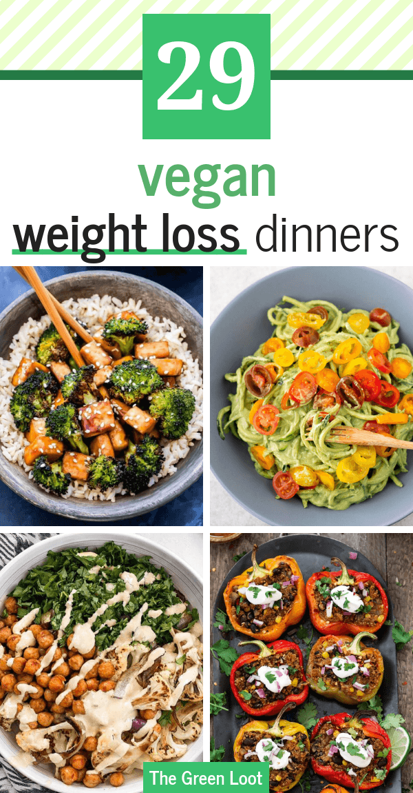 31 Healthy Vegan Weight Loss Recipes For Dinner Easy Fat Burning The Green Loot