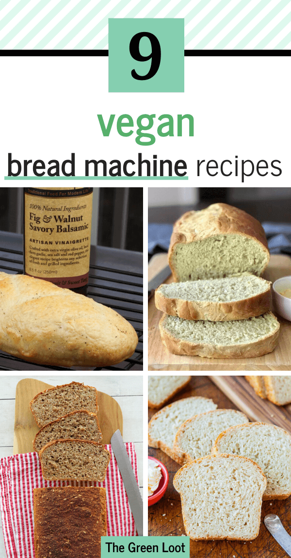 Make these Vegan Bread Machine Recipes for that perfect homemade taste. Super easy and beginner-friendly recipes that are cheaper and much more delicious than anything you can buy in a store. Dairy-free and egg-free. | The Green Loot #vegan #veganrecipes