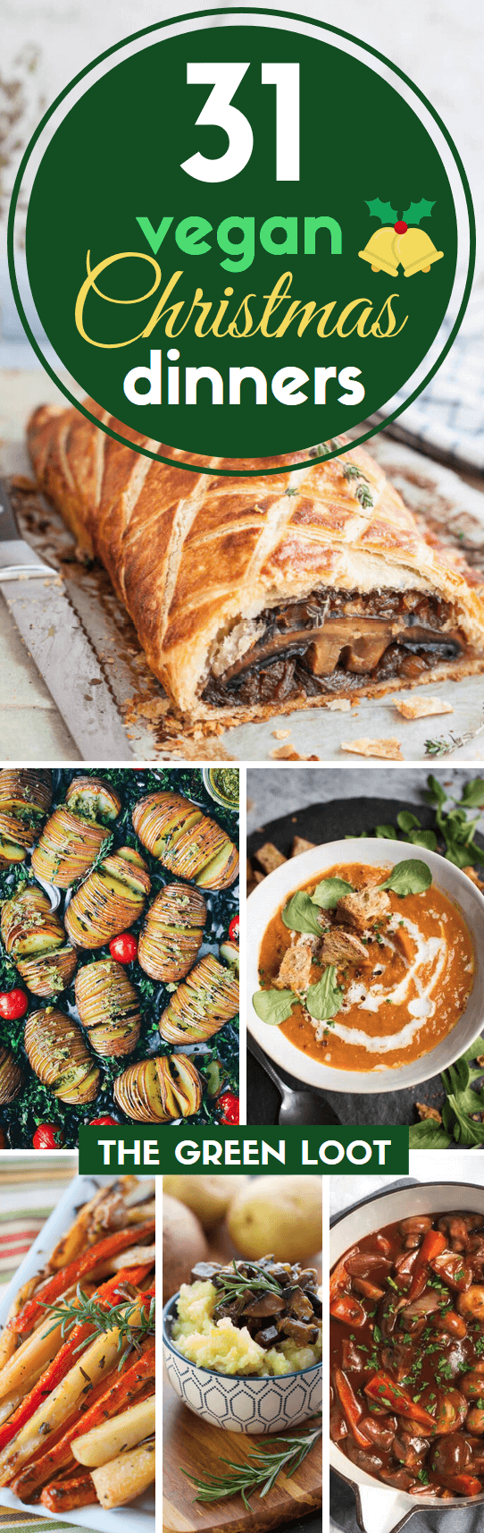 These vegan Christmas dinner recipes will create a healthy and easy holiday menu! They are super delicious, meatless and plant-based main dishes and sides. Enjoy! | The Green Loot ... #vegan #Christmas