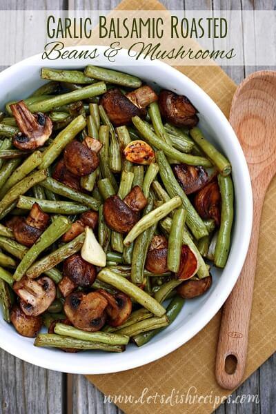 Vegan Balsamic Garlic Roasted Green Beans & Mushrooms // Vegan Thanksgiving Dinner Recipes (Main Dish+Sides) | The Green Loot #vegan #Thanksgiving