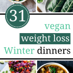 Vegan Clean Eating Winter Dinner recipes for Weight Loss