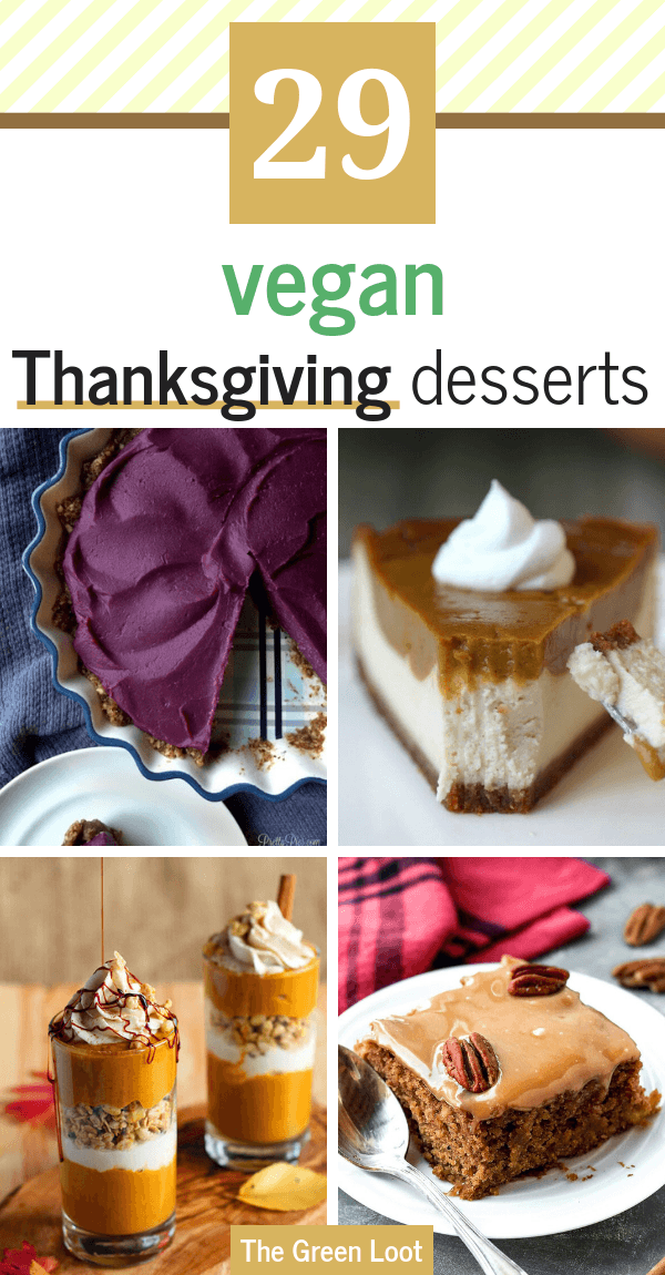 The best Vegan Thanksgiving Dessert Recipes made with apples, pumpkin, sweet potato and spices. Whether your favorite treat is a simple apple pie or a tasty pumpkin parfait, all of these sweet meals will be the perfect addition to your festive menu! | The Green Loot #vegan #veganrecipes #Thanksgiving