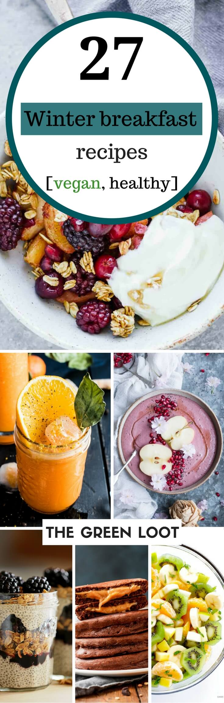 Get inspired with these vegan Winter breakfast recipes that are healthy and warming. Easy, dairy-free ideas to make with fruit smoothie bowls, cinnamon, almond flour or chia seeds to warm you up on the coldest mornings. | The Green Loot #vegan #healthy