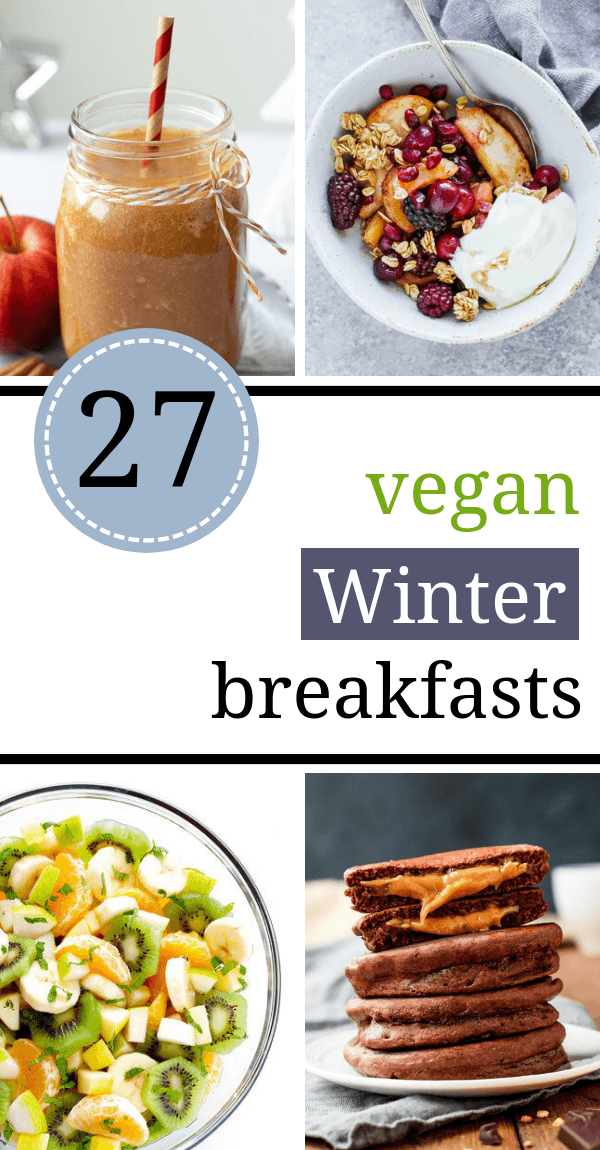 These healthy Vegan Winter Breakfast recipes will supercharge your mornings even on the coldest and darkest days! | The Green Loot #vegan #veganrecipes #healthyeating