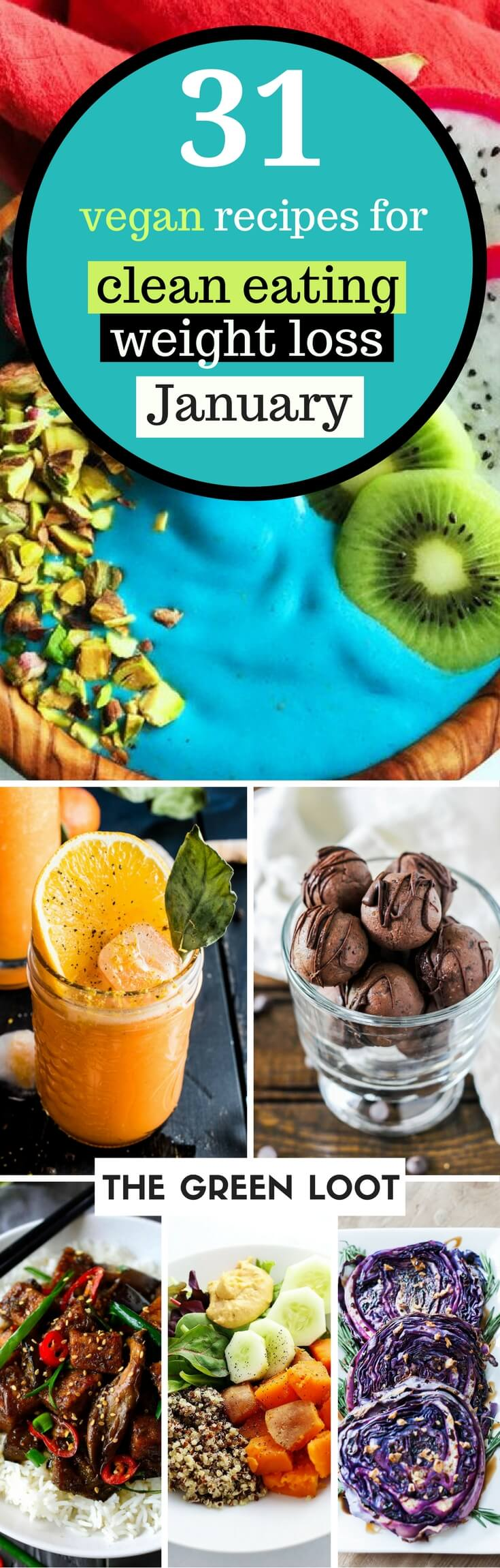 Vegan clean eating weight loss recipes - January | Have you made a New Year's resolution to lose weight? These tasty and healthy breakfast, lunch, snack and dinner recipes are perfect for meal prep or a diet challenge. | The Green Loot #vegan #cleaneating #weightloss