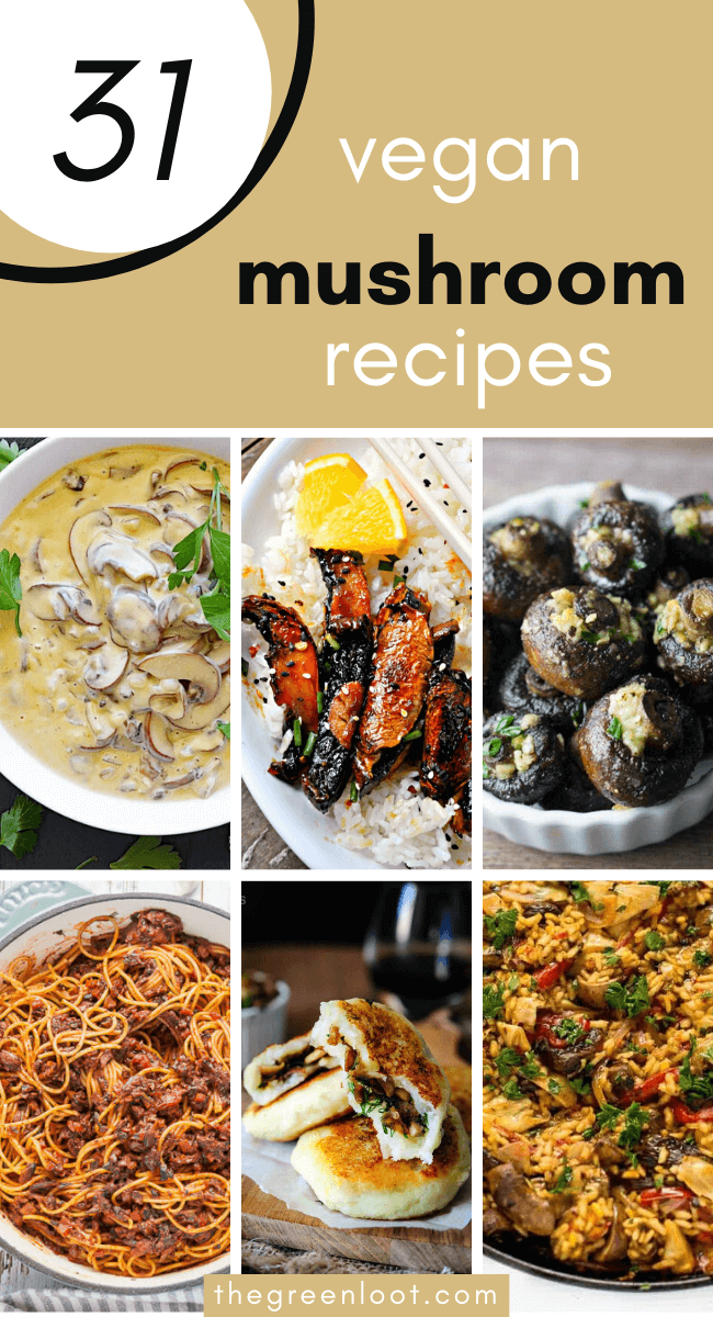These Vegan Mushroom Recipes are healthy and easy to make! Soup, risotto, stuffed, gravy, pasta, portobello, shiitake and more tasty plant-based dinner ideas for every occasion. | The Green Loot #vegan #veganrecipes