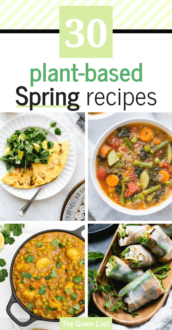 These plant-based vegan recipes for Spring are clean eating and perfect for weight loss. Amazing seasonal dinners to detox, burn fat and lose weight while eating delicious food. | The Green Loot #vegan #veganrecipes #plantbased #weightloss #cleaneating #Spring