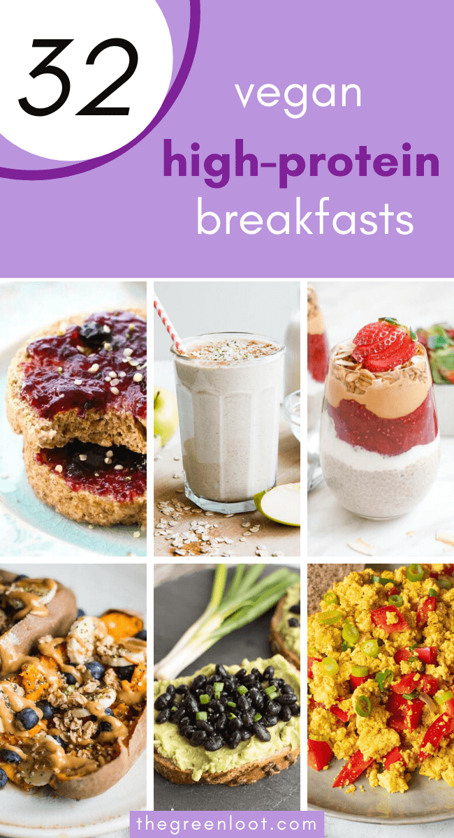 These Vegan High-Protein Breakfast Recipes for Weight Loss are the best to burn fat and lose weight. Healthy and easy plant-based meals that will kick start your day and keep you full 'til lunch. | The Green Loot #vegan #veganrecipes