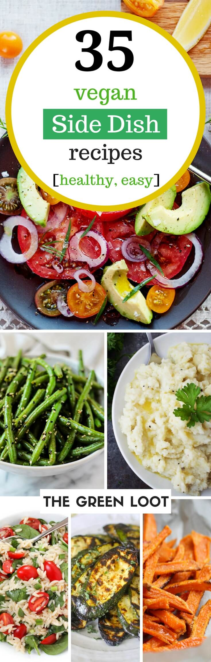 Vegan Side Dish Recipes | The Green Loot #vegan #sidedish