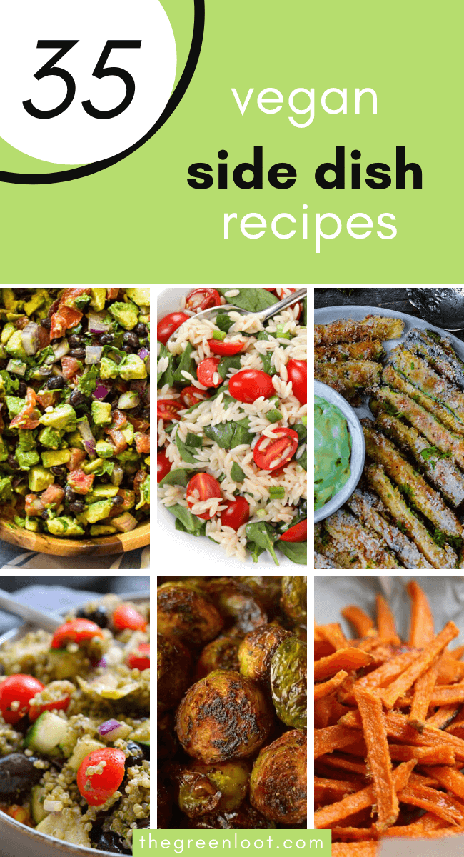 Looking for the perfect Vegan Side Dish Recipes? Whether it's for BBQ, Potluck, a cookout or just for dinner, this list has the most delicious sides that are also healthy and easy to make. | The Green Loot #vegan #veganrecipes