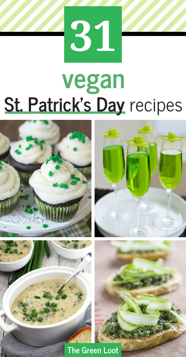 These Vegan St. Patrick's Day Recipes are perfect to celebrate this Irish holiday with fun and tasty green food! | The Green Loot #vegan #veganrecipes #stpatricksday