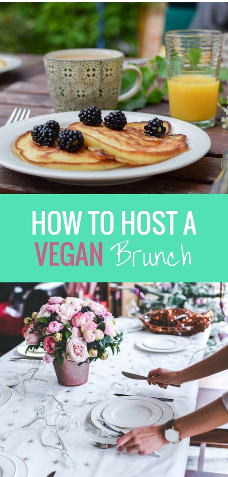 See These Vegan Brunch Recipes And Ideas To Throw The Best Party Ever Whether You