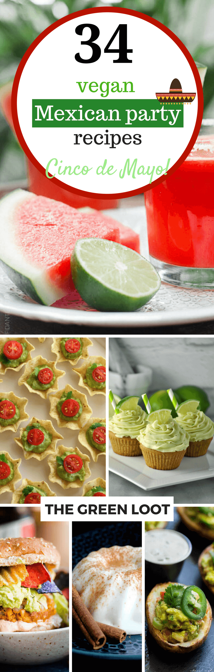 These Vegan Mexican Party Recipes are perfect for Cinco de Mayo or any Summer Party menu! Easy and traditional appetizers, desserts, drinks that are super delicious and fun! Get the best vegan Mexican Party Food ideas and recipes, now! | The Green Loot #vegan #cincodemayo