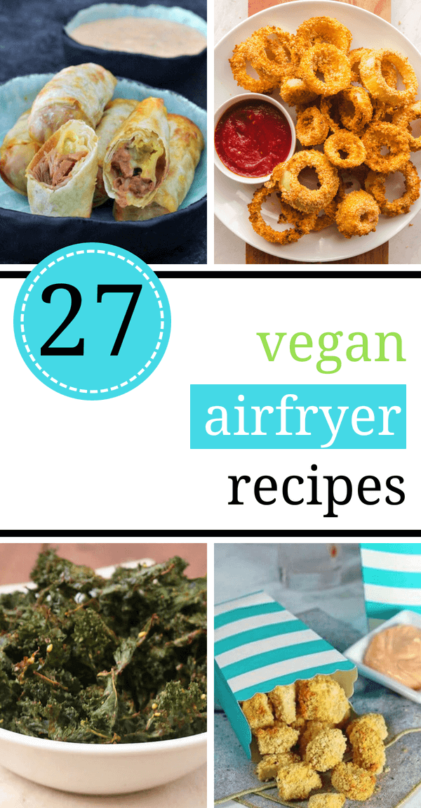 These Vegan Air Fryer Recipes are not only super delicious, but healthy too. A lot of them are oil free to, so you can enjoy them without worrying about too much fat or calories. | The Green Loot #vegan #veganrecipes #airfryer