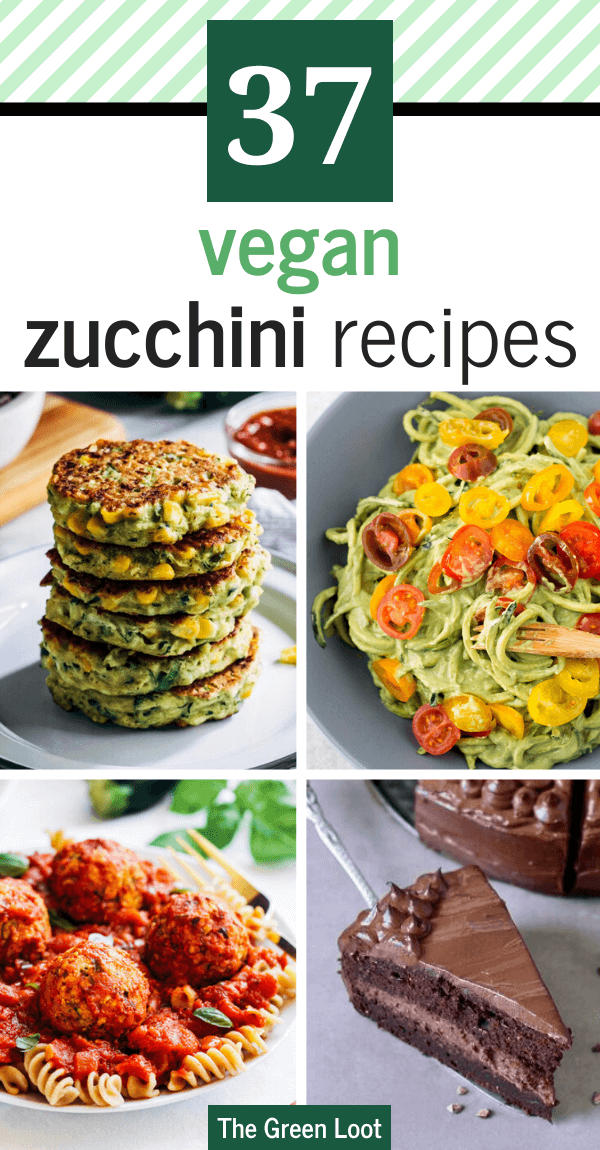 These Vegan Zucchini Recipes are great if you would like to make a healthy dinner or lunch. This versatile Summer veggie is great stuffed, grilled, as a casserole, patties or meatballs, too. | The Green Loot #vegan #veganrecipes