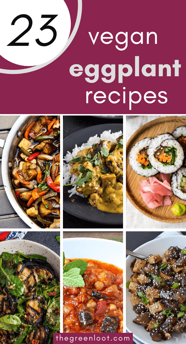 A roundup of easy Vegan Eggplant Recipes (or aubergine), that are plant-based and gluten-free, so you can eat all you want! | The Green Loot #vegan #veganrecipes