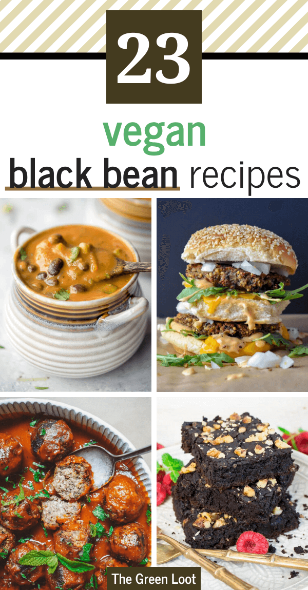 These Vegan Black Bean Recipes are healthy, delicious and are perfect to make for a meatless dish! Healthy brownies, cozy soups and filling salads that are high in protein and rich in flavor. | The Green Loot #vegan #veganrecipes