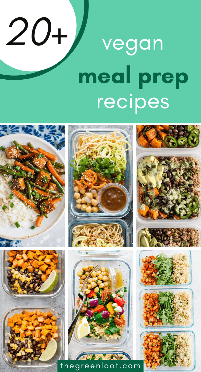 Easy & Quick Vegan Meal Prep Recipes that you can make for the whole week. They are healthy and delicious, yet you don't have to be in kitchen for hours, making them. Win win. Forget delivery and make these yummy meals instead!   The Green Loot #vegan #veganrecipes