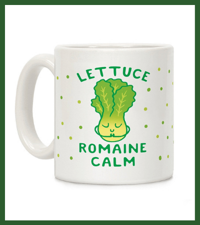 """Lettuce Remain Calm"" Coffee Mug (Amazon) - Vegan Christmas Stocking Stuffer Ideas"