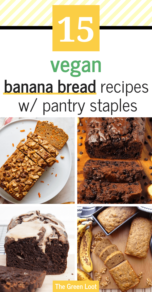 These easy Vegan Banana Bread Recipes are made with simple and cheap pantry staples (oat flour, apple sauce,etc.), so they are perfect for when you can't go to the store. | The Green Loot #vegan #veganrecipes #dairyfree #eggfree