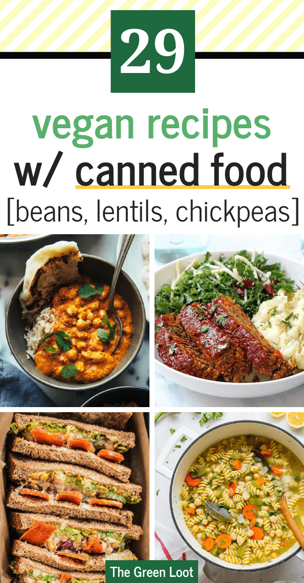 Having a food emergency? Make these easy vegan recipes with canned beans, lentils and chickpeas. Yo u can use only pantry staples to eat delicious vegan meals! | The Green Loot #vegan #veganrecipes