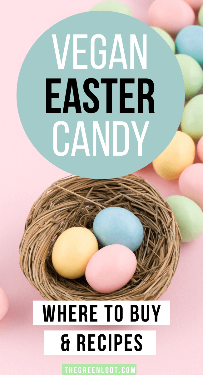 BEST Vegan Easter Candy List (2021) – Where to Buy & Recipes